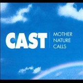 Cast (U.K.): Mother Nature Calls [Deluxe Edition] [Box]