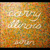 Carry Illinois: Siren [EP]