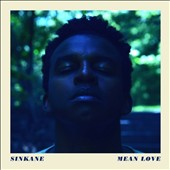Sinkane: Mean Love [Digipak]