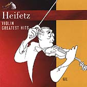 Heifetz - Violin Greatest Hits