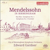 Mendelssohn in Birmingham, Vol. 2 - Ruy Blas; Symphonies Nos. 1 & 3 / City of Birmingham SO; Gardner