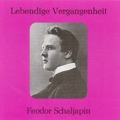 Lebendige Vergangenheit - Feodor Chaliapin