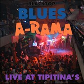Various Artists: Blacktop Blues A-Rama: Live At Tipitina's