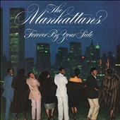 The Manhattans: Forever by Your Side [Expanded Edition]
