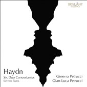 Haydn: Six Duo Concertantes for two flutes / Ginevra Petrucci & GianLuca Petrucci, flutes