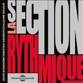 La Section Rhythmique: La  Section Rhythmique
