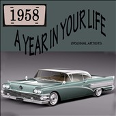 Various Artists: A Year in Your Life: 1958