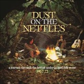 Various Artists: Dust On the Nettles: 1967-1972 [Box]