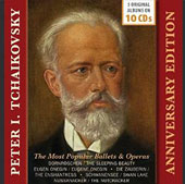 Tchaikovsky: Anniversary Edition - The Most Popular Ballets & Operas