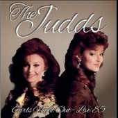 The Judds: Girls Night Out: Live '85