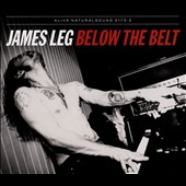 James Leg: Below the Belt [Digipak] *