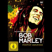 Bob Marley: Positive Vibrations