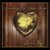 Zion's Joy: Knocking on Your Heart [Digipak]