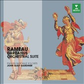 Rameau: Dardanus Orchestra Suite / English Baroque Soloists, John Eliot Gardiner