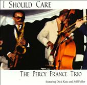 Percy France: I Should Care