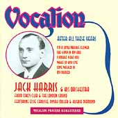 Jack Harris & His Orchestra/Jack Harris (Vocals): After All These Years