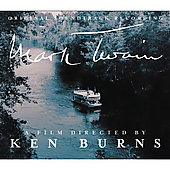 Original Soundtrack: Mark Twain: A Film Directed by Ken Burns