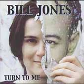 Bill Jones (British Folk): Turn to Me