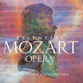 Essential Mozart Opera