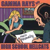 The Gamma Rays: Split Personality *