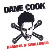 Dane Cook: Harmful If Swallowed [PA]