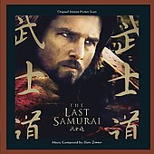 Hans Zimmer (Composer): The Last Samurai [Original Motion Picture Soundtrack]