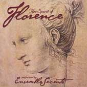 The Spirit of Florence / Ensemble Seicento