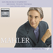 Mahler: Symphony no 4 / Tilson Thomas, San Francisco SO