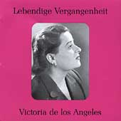 Lebendige Vergangenheit - Victoria de los Angeles