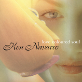 Ken Navarro: Love Coloured Soul