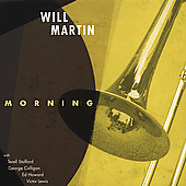 Will Martin (Trombone): Morning