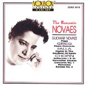 The Romantic Novaes - Grieg: Piano Concerto;  Falla: Nights in the Gardens of Spain; Chopin: Piano Sonata No. 2; Piano Concerto No. 1 et al. / Guiomar Novaes, piano