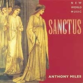 Anthony Miles: Sanctus