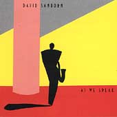David Sanborn: As We Speak