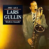 Lars Gullin: 1953: Modern Sounds, Vol. 2