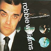 Robbie Williams: I've Been Expecting You [Argentina]