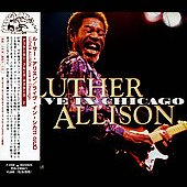 Luther Allison: Live in Chicago [Bonus Track]