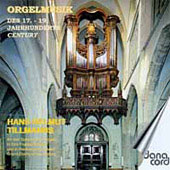 Organ Music from the 17th to the 19th Century / Tillmanns