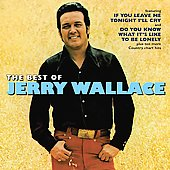 Jerry Wallace: The Best of Jerry Wallace [Varese Sarabande]