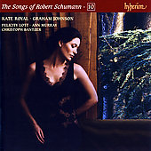 The Songs of Robert Schumann Vol 10 / Royal, Johnson