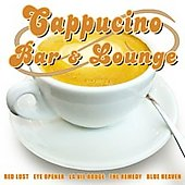 Various Artists: Cappuccino Bar & Lounge