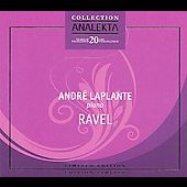 Ravel: Miroirs, etc / Andr&eacute; Laplante