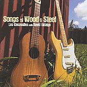 Los Cenzontles: Songs of Wood & Steel