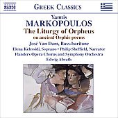 Greek Classics - Markopoulos: The Liturgy of Orpheus / Abrath, Flanders Opera SO, et al