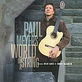 Paul Meyers (Guitar): World on a String *