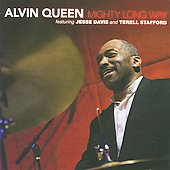 Alvin Queen: Mighty Long Way *