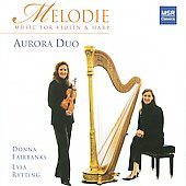 Melodie - Scarlatti, Gluck, Saint-Sa&euml;ns, Debussy, Mozart, etc / Aurora Duo