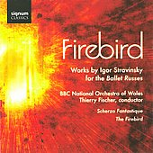 Stravinsky: Works for the Ballet Russes / Fischer, BBC National Orchestra of Wales