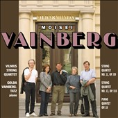 Moisei Vainberg: String Quartets Nos. 11 & 13; Piano Quintet
