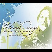 Uluwehi Guerrero: Uluwehi Sings Na Mele Hula Aloha
